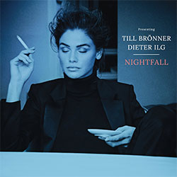 """Till Brönner & Dieter Ilg """"Nightfall"""""""