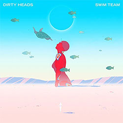 "Dirty Heads ""Swim Team"""