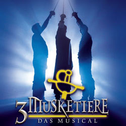 """3 Musketiere"" - Das Musical"