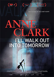 """Anne Clark - I'll Walk Out Into Tomorrow"" Filmplakat"