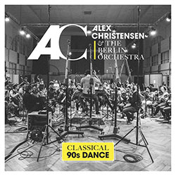 "Alex Christensen ""Classical 90s Dance"""