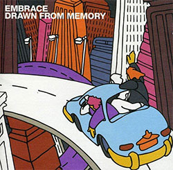 "Embrace ""Drawn From Memory"""