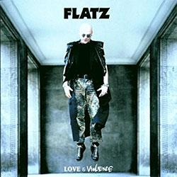 "Flatz ""Love & Violence"""