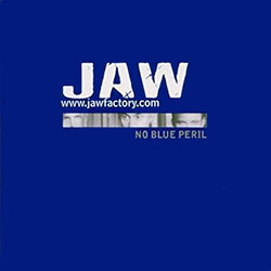 "JAW ""No Blue Peril"""