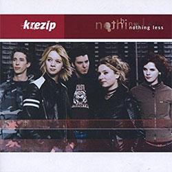 "Krezip ""Nothing Less"""