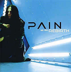 "Pain ""Rebirth"""