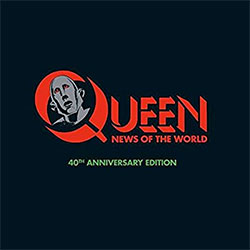 "Queen ""News Of The World"" 40th Anniversary Edition"