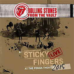 "Cover ""The Rolling Stones: From The Vault - Sticky Fingers - Live At The Fonda Theatre 2015"""