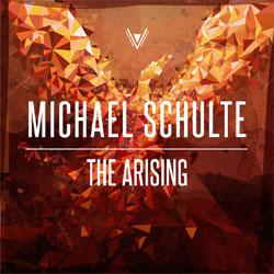 "Michael Schulte ""The Arising"""