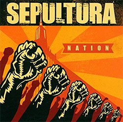 "Sepultura ""Nation"""