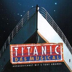 """""""Titanic"""" - Das Musical"""