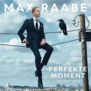 """Max Raabe """"Der perfekte Moment ... wird heut verpennt"""""""