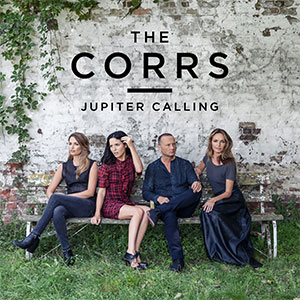 "The Corrs ""Jupiter Calling"""