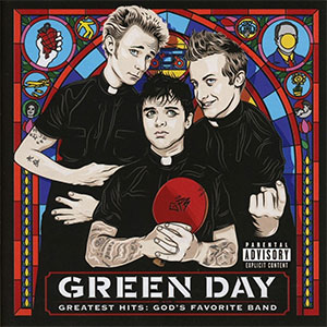 "Green Day ""Greatest Hits - God's Favorite Band"""