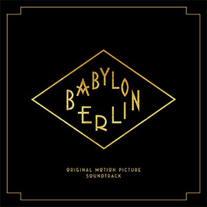 "Original Soundtrack ""Babylon Berlin"""
