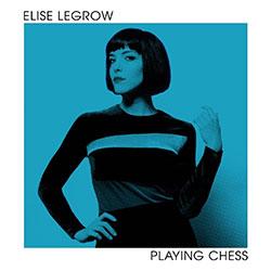 "Elise LeGrow ""Playing Chess"""