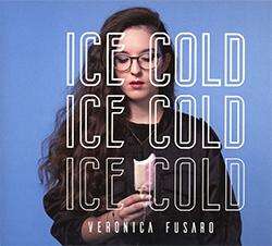 """Veronica Fusaro """"Ice Cold"""""""