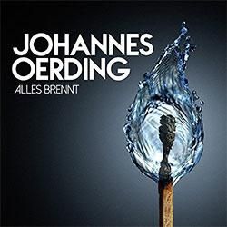 """Johannes Oerding """"Alles brennt"""""""