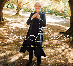 "Joan Baez ""Whistle Down The Wind"""
