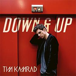"""Tim Kamrad """"Down & Up"""""""