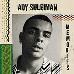"Ady Suleiman ""Memories"""