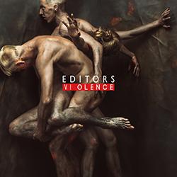 """Editors """"Violence"""""""