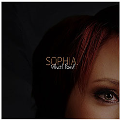 "Sophia. ""What I Found"""