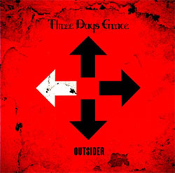 "Three Days Grace ""Outsider"""