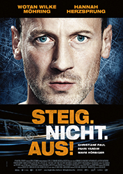 """""""Steig. Nicht. Aus!"""" Filmplakat"""