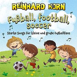 """Reinhard Horn """"Fußball, Football, Soccer"""""""