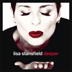 "Lisa Stansfield ""Deeper"""