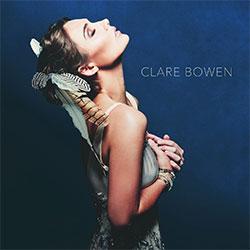 "Clare Bowen ""Clare Bowen"""