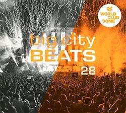 """Big City Beats 28 - World Club Dome 2018 Edition"""