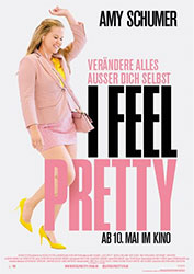 """I Feel Pretty"" Filmplakat"