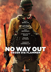 """No Way Out – Gegen die Flammen"" Filmplakat"