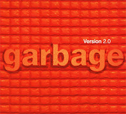 "Garbage ""Version 2.0"" (20th Anniversary Edition)"