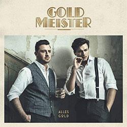 """Goldmeister """"Alles Gold"""""""
