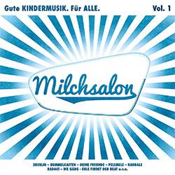 """""""Milchsalon Vol. 1"""""""