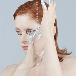 "Goldfrapp ""Silver Eye: Deluxe Edition"""