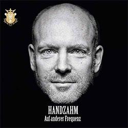 """Heinrich von Handzahm """"Auf anderer Frequenz"""""""