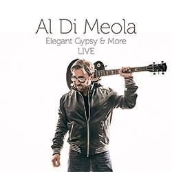 """Al Di Meola """"Elegant Gypsy & More LIVE"""""""