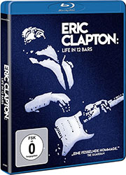 """""""Eric Clapton: Life in 12 Bars"""""""