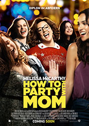 """How To Party With Mom"" Filmplakat"