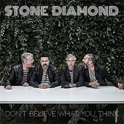 "Stone Diamond ""Don't Believe What You Think"""