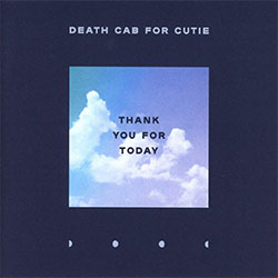 "Death Cab For Cutie ""Thank You For Today"""