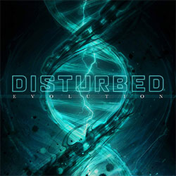 "Disturbed ""Evolution"""