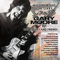 "Bob Daisley And Friends ""Moore Blues For Gary"""