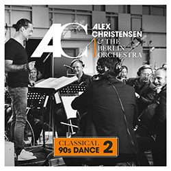"Alex Christensen ""Classical 90s Dance 2"""