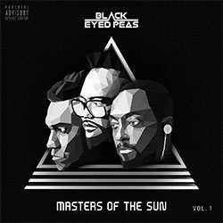 "Black Eyed Peas ""Masters Of The Sun Vol. 1"""