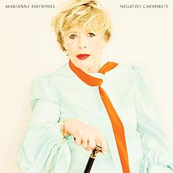 "Marianne Faithfull ""Negative Capability"""